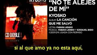 Video Sencillo No Te Alejes De MÍ KYOSKO