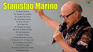 Stanislao Marino Sus Mejores Canciones - 2 Hora De Musica Cristiana - 30 Grandes Exitos