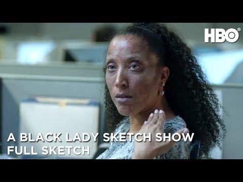 A Black Lady Sketch Show | No Makeup (Full Sketch) | HBO