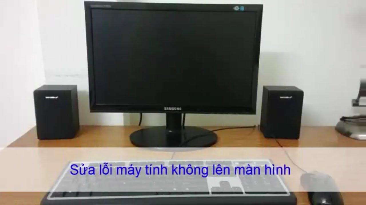 Cách Sửa lỗi máy tính không lên màn hình đơn giản
