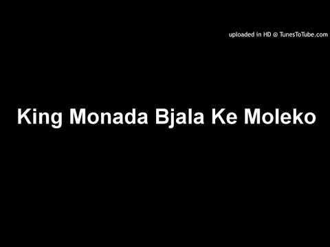 King Monada Bjala Ke Moleko