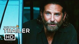 a star is born official trailer 2018 bradley cooper lady gaga movie hd
