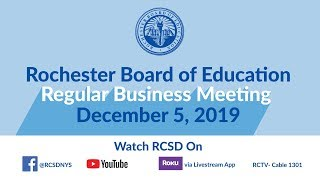 Business Meeting of the Rochester Board of Education -  December 5, 2019
