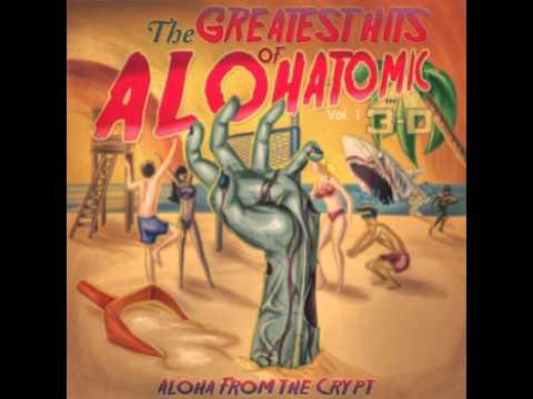 Alohatomic - Shake Your Money Maker
