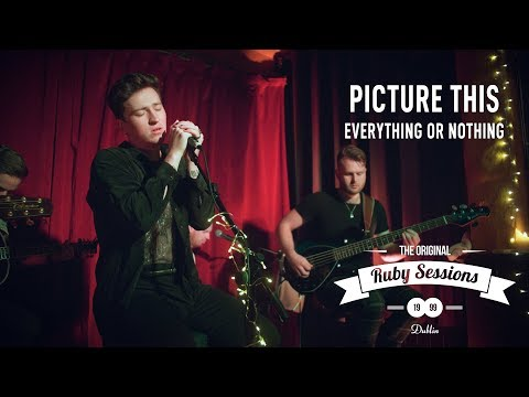 Picture This  Everything Or Nothing  at The Ruby Sessions