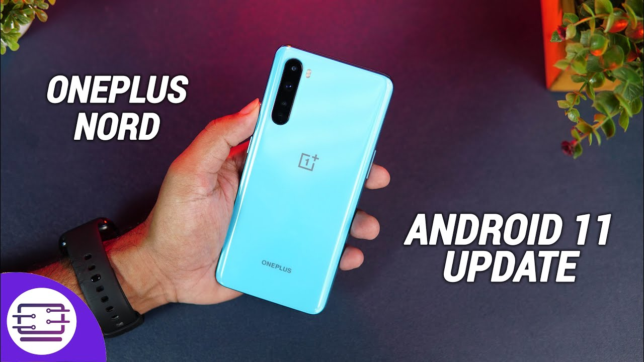 OnePlus Nord Android 11 Update- New Features