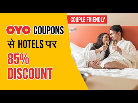 Oyo Coupons Code: Book Hotel For Couples at Cheap Price Using Oyo Coupons