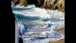 Alain Barrière  -  Tu seras un homme mon fils