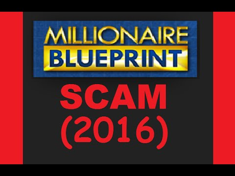 Millionaire BluePrint SCAM EXPOSED - Software REVIEW (2016 UPDATE)