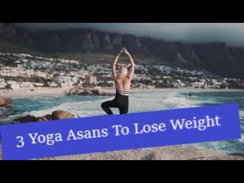 lose weight fast with 3 easy yoga exercises for beginners