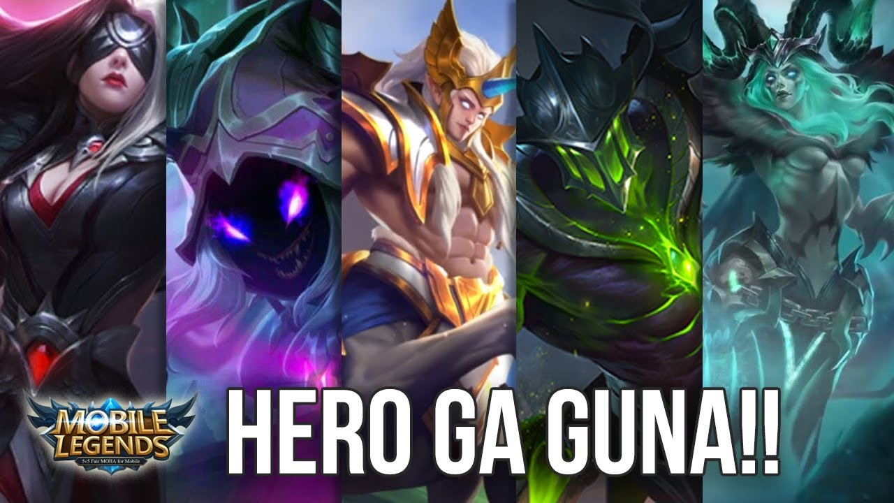 5 HERO PALING GAK BERGUNA DI MOBILE LEGENDS SEASON 7