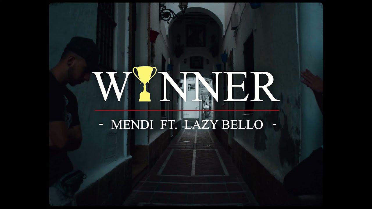 Download MENDI & LAZY BELLO - WINNER