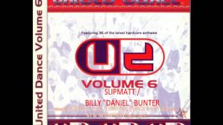 "(CD 1) United Dance - Vol 6 (Slipmatt / Billy ""Daniel"" Bunter Mixes) (1997)"