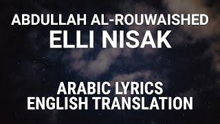 Abdullah Al-Rouwaished - Elli Nisak (Kuwaiti Arabic) Lyrics + Translation عبدالله الرويشد اللي نساك