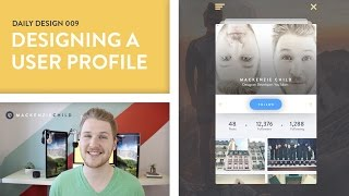 Daily Design 009 - Designing a User Profile for a Photo Sharing App (Concept)