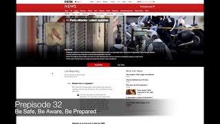 Prepisode 32 - Be Safe, Be Aware, Be Prepared