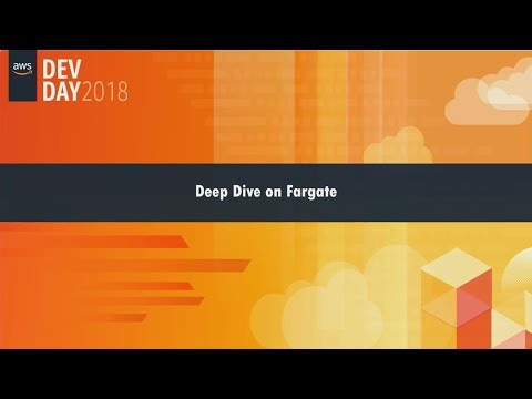 Deep Dive into AWS Fargate