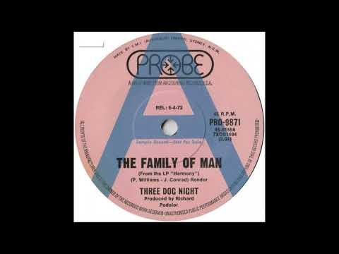 Three Dog Night - The Family Of Man (1972)