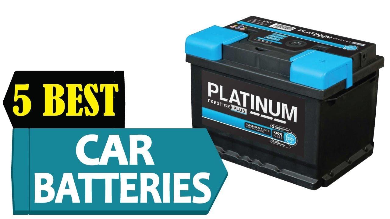 5 Best Car Batteries 2018 Best Car Batteries Reviews Top 5 Car Batteries