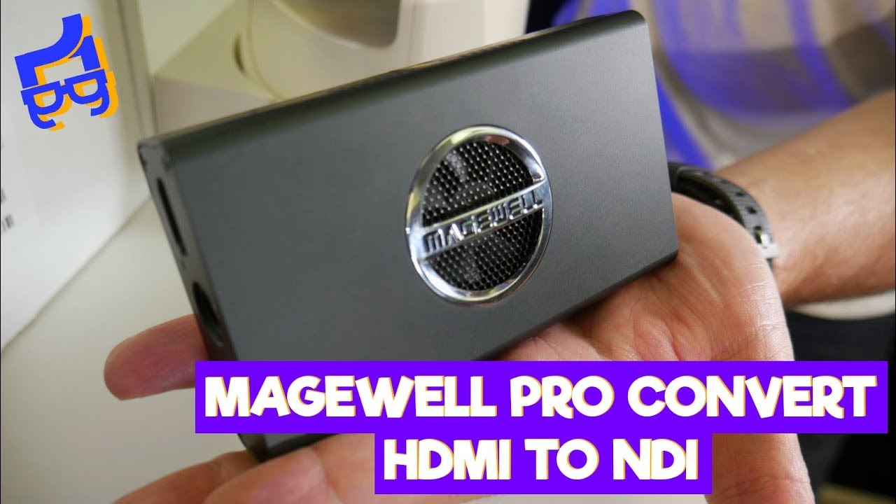 Magewell Pro Convert HDMI 4K - First Look