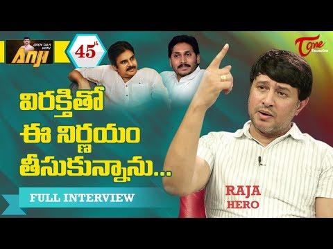 Hero Raja Exclusive Interview   Open Talk with Anji #45   Telugu Interview - TeluguOne