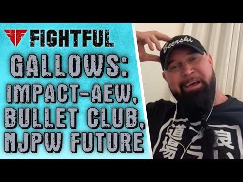 Gallows On Bullet Club Heat, AEW-IMPACT, NJPW Possibilities | 2021 Shoot Interview