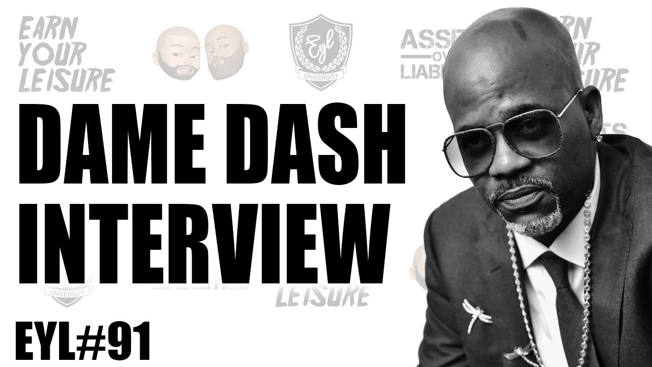 "DAME DASH ON BUILDING BRANDS, AND ""CULTURE VULTURES"" IN THE ENTERTAINMENT INDUSTRY"