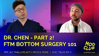 FTM Phalloplasty with Dr. Chen Part 2 - Sensation, Erection Implants, Recovery and more!