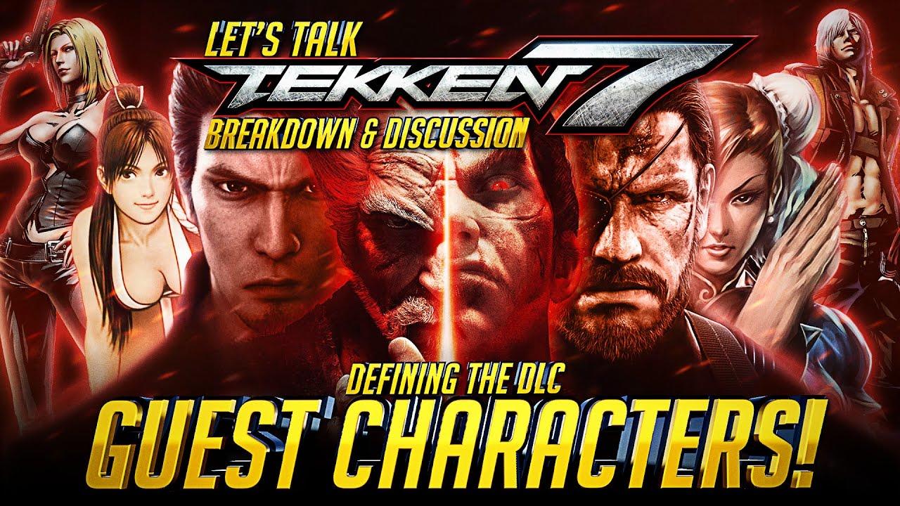 Let S Talk Tekken 7 Defining The Dlc Guest Characters