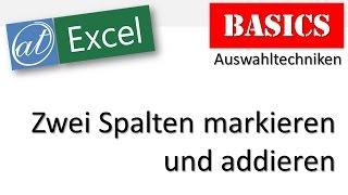 Excel Basics - Mehrere Spalten markieren und addieren