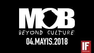 MOB ENTERTAINMENT 4 MAYIS 2018