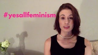 Yes, All Feminism