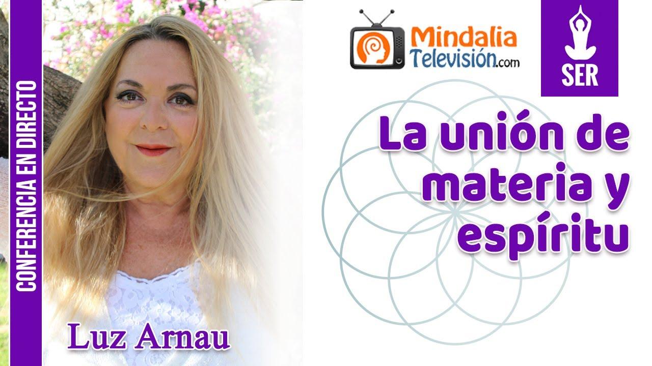 Download La unión de materia y espíritu por Luz Arnau
