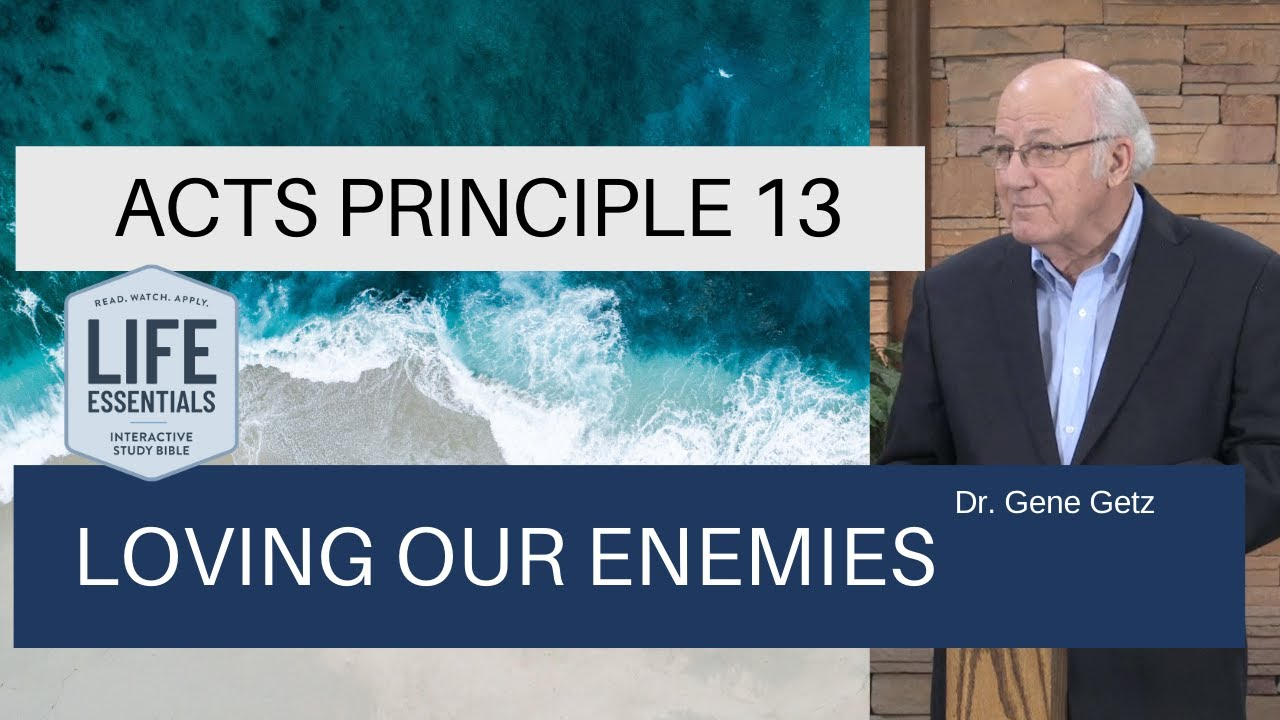 Download Acts Principle 13 Loving Our Enemies