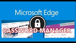 Microsoft Edge Browser Built in PASSWORD MANAGER - Windows 10 Tips and Tricks