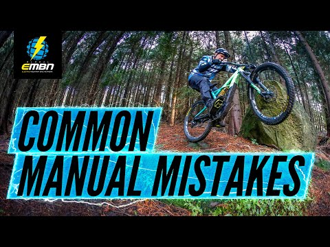 11 Manual Mistakes And How To Correct Them | E Bike Skills
