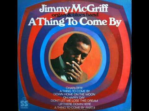 Jimmy McGriff - A Thing To Come By 1970 (FULL ALBUM) [Jazz Blues/Jazz-Funk]