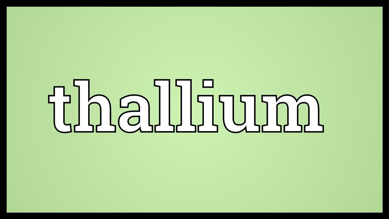 Thallium meaning youtube thallium meaning urtaz Choice Image