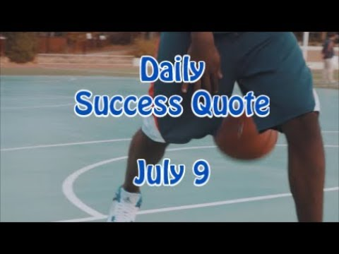 Daily Success Quote July 9 Motivational Quotes For Success In Life