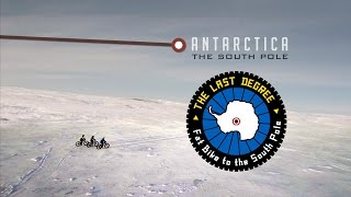 The Last Degree - Fat Bike to the South Pole