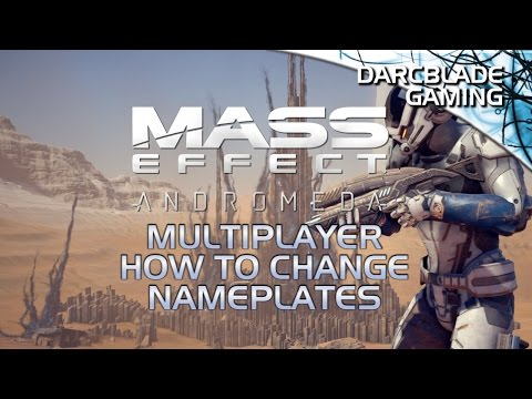 How to Set Nameplates : Mass Effect Andromeda Multiplayer