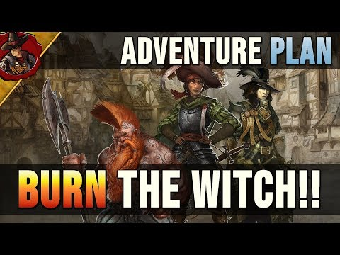 Warhammer Fantasy Roleplay | BURN THE WITCH!! | Adventure Plan and GM prep