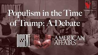 Populism in the Time of Trump: A Debate