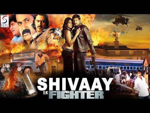 Shivaay Ek Fighter ᴴᴰ - South Indian...