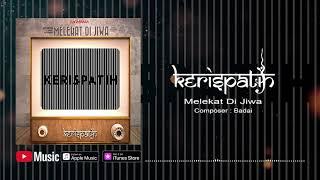 Kerispatih - Melekat Di Jiwa (Official Video Lyrics) #lirik