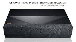 Optoma P1 4K UHD Laser Cinema Unveiled at CES 2019