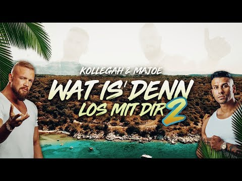 Kollegah & Majoe - Wat Is' Denn Los Mit Dir 2