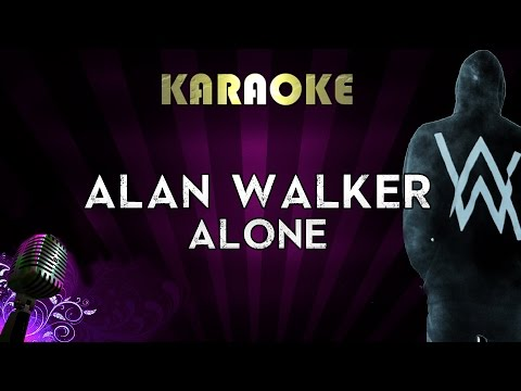 alan-walker---alone- -higher-key-karaoke-instrumental-lyrics-cover-sing-along