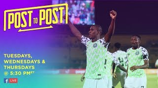 Post to Post - Nigeria Takes Third in AFCON!