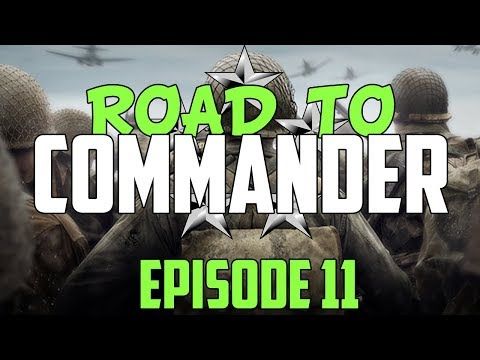 Call of Duty: WWII - Road to Commander - Episode 11! (COD WWII RTC)